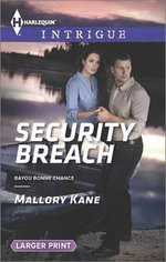 Security Breach : Harlequin Large Print Intrigue - Mallory Kane