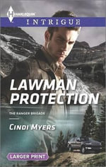 Lawman Protection : Harlequin Large Print Intrigue - Cindi Myers