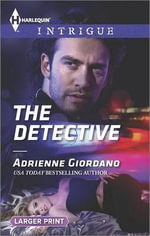 The Detective : Harlequin Large Print Intrigue - Adrienne Giordano