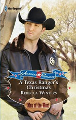 A Texas Ranger's Christmas : Harlequin American Romance - Rebecca Winters