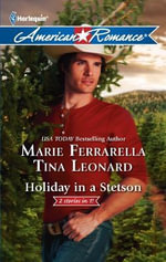 Holiday in a Stetson : The Sheriff Who Found Christmas \ a Rancho Diablo Christmas - Marie Ferrarella