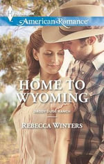 Home to Wyoming - Rebecca Winters