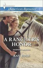 A Rancher's Honor - Ann Roth