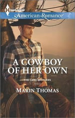 A Cowboy of Her Own - Marin Thomas