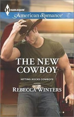 The New Cowboy - Rebecca Winters