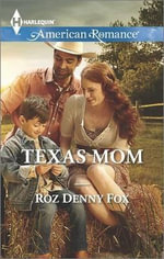 Texas Mom - Roz Denny Fox