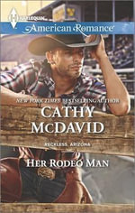 Her Rodeo Man : Harlequin American Romance - Cathy McDavid