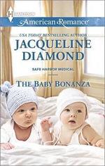 The Baby Bonanza : Harlequin American Romance - Jacqueline Diamond
