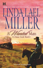 A Wanted Man - Linda Lael Miller