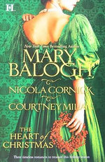 The Heart Of Christmas : 3 Stories in 1 Book :  3 Stories in 1 Book - Mary Balogh