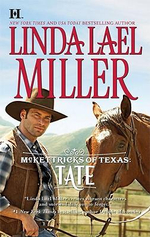 McKettricks Of Texas: Tate : Book 1 Of McKettricks Of Texas Trilogy :  Tate : Book 1 Of McKettricks Of Texas Trilogy - Linda Lael Miller