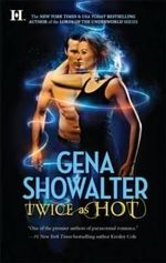 Twice As Hot : Tales of an Extraordinary Girl Series : Book 2 - Gena Showalter
