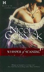 Whisper of Scandal : Scandalous Women of the Ton Trilogy - Nicola Cornick