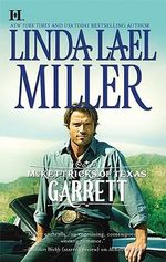 McKettricks Of Texas : Garrett : The McKettricks Series : Book 12 - Linda Lael Miller