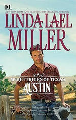 McKettricks of Texas : Austin : The McKettricks Series : Book 13 - Linda Lael Miller