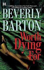 Worth Dying for - Beverly Barton