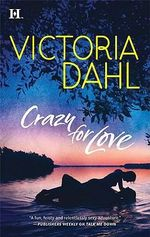 Crazy For Love - Victoria Dahl
