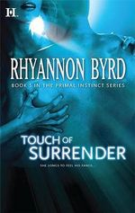Touch of Surrender : Hqn - Rhyannon Byrd