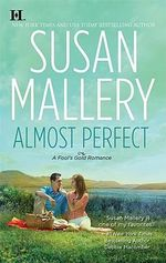 Almost Perfect : Hqn - Susan Mallery