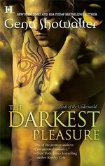 The Darkest Pleasure : Lords of the Underworld Series : Book 4 - Gena Showalter