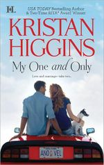My One and Only : Love and Marriage - Take Two... - Kristan Higgins