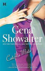 Catch a Mate - Gena Showalter