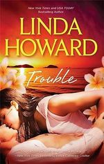 Trouble : Midnight Rainbow / Diamond Bay - Linda Howard