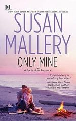 Only Mine : Fool's Gold Series : Book 4 - Susan Mallery