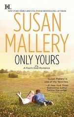 Only Yours : Fool's Gold Series : Book 5 - Susan Mallery