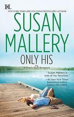 Only His : Fool's Gold Series : Book 6 - Susan Mallery