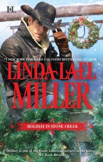 Holiday in Stone Creek : A Stone Creek Christmas\At Home in Stone Creek - Linda Lael Miller