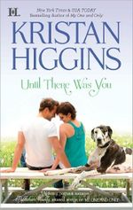 Until There Was You : Hqn Romance - Kristan Higgins