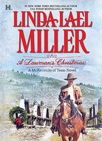 A Lawman's Christmas : The McKettricks Series : Book 9 - Linda Lael Miller