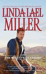 The McKettrick Legend : Sierra's Homecoming / The McKettrick Way - Linda Lael Miller