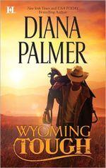 Wyoming Tough : Hqn Romance - Diana Palmer