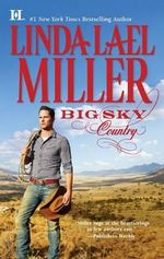 Big Sky Country : The Parable, Montana Series : Book 1 - Linda Lael Miller