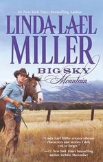 Big Sky Mountain : The Parable, Montana Series : Book 2 - Linda Lael Miller