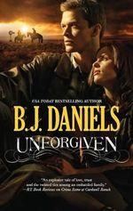 Unforgiven - B J Daniels