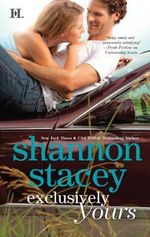 Exclusively Yours : Kowalskis Series - Shannon Stacey