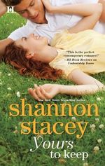 Yours to Keep : Kowalski Family Series : Book 3 - Shannon Stacey