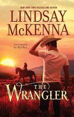 The Wrangler - Lindsay McKenna