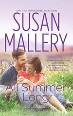 All Summer Long : Fool's Gold Series : Book 9 - Susan Mallery