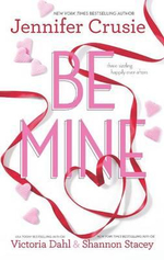 Be Mine : SizzleToo Fast to FallAlone with You - Jennifer Crusie