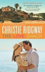 The Love Shack - Christie Ridgway