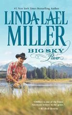 Big Sky River : The Parable, Montana Series : Book 3 - Linda Lael Miller