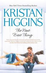 The Next Best Thing : No - Kristan Higgins