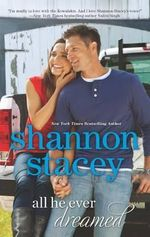 All He Ever Dreamed : No - Shannon Stacey
