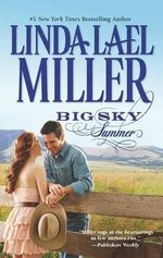 Big Sky Summer : The Parable, Montana Series : Book 4 - Linda Lael Miller