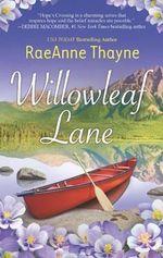 Willowleaf Lane : Hope's Crossing - RaeAnne Thayne