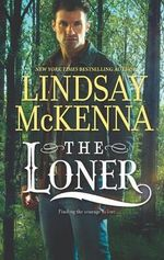 The Loner - Lindsay McKenna